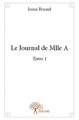 9782332892423: Le Journal de Mlle a - Tome 1