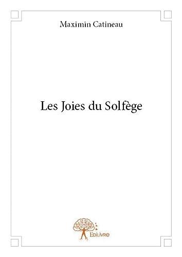 9782332893116: Les Joies du Solfege