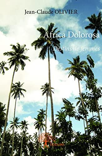 9782332897701: Africa Dolorosa