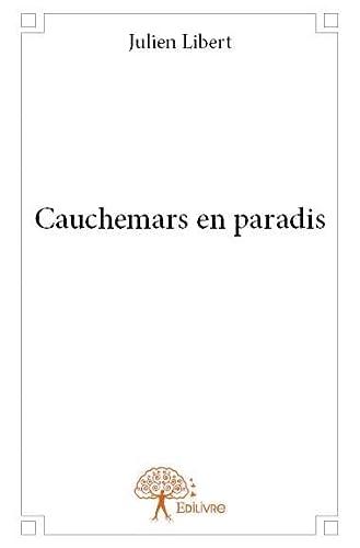 9782332911087: Cauchemars en paradis