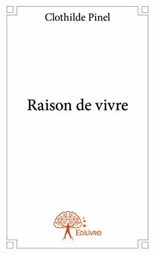 9782332911568: Raison de Vivre