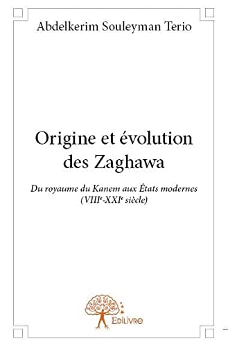 9782332913555: Origine et évolution des Zaghawa