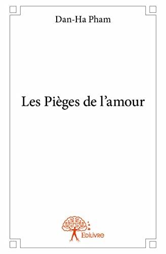 9782332916266: Les Pièges de l?Amour