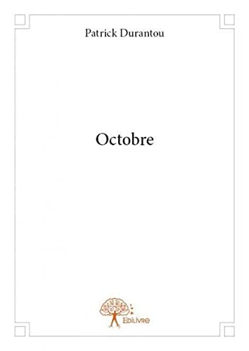 9782332916532: Octobre