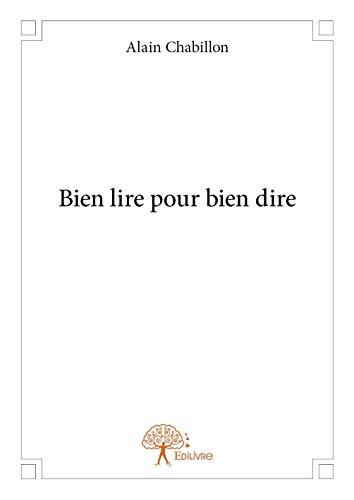 9782332925527: Bien Lire pour Bien Dire