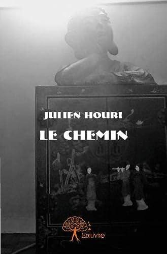 9782332928405: Le Chemin