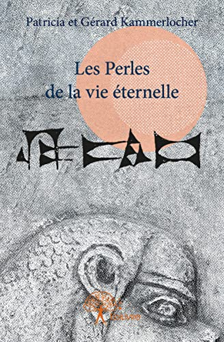 9782332934888: Les Perles de la Vie Éternelle