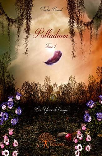 9782332936356: Palladium - Tome 1