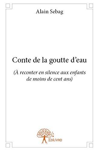 9782332938787: Conte de la Goutte d'Eau