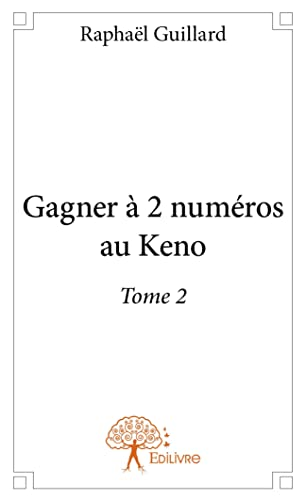 9782332946508: Gagner a 2 Numeros au Keno - Tome 2