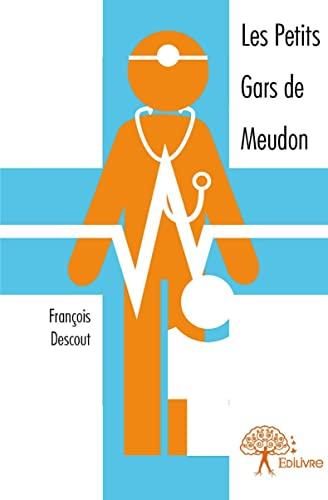 9782332950642: Les petits gars de Meudon