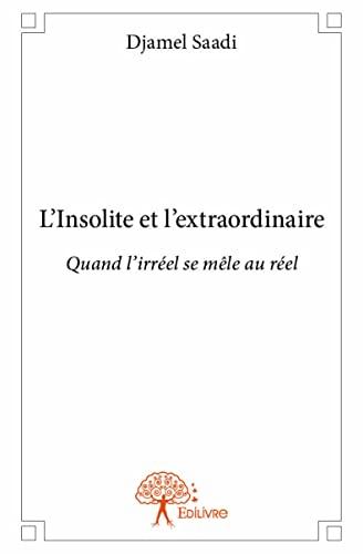 9782332952950: L'Insolite et l'Extraordinaire
