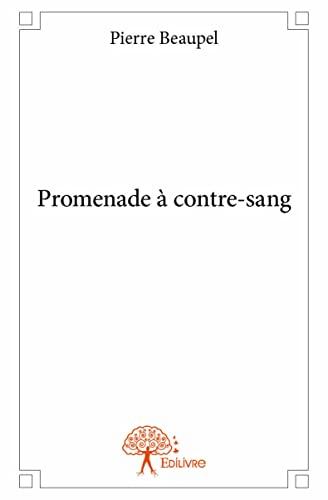 9782332954060: Promenade a Contre-Sang