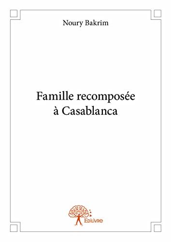 Famille Recomposee a Casablanca: Noury Bakrim