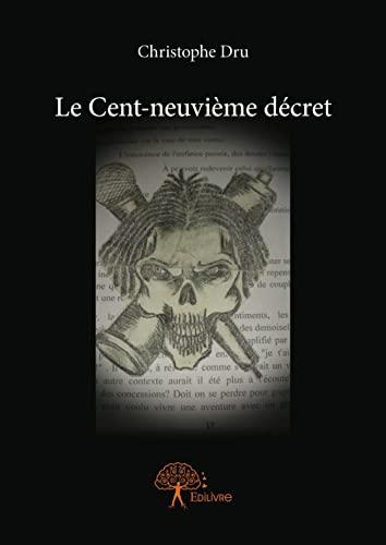 9782332962768: Le Cent-Neuvieme Decret