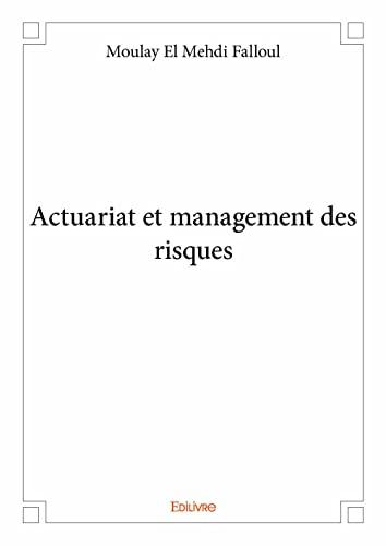 9782332970237: Actuariat et Management des Risques