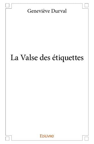 9782332980410: La Valse des Etiquettes