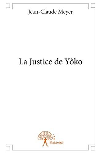 9782332981639: La Justice de Yoko