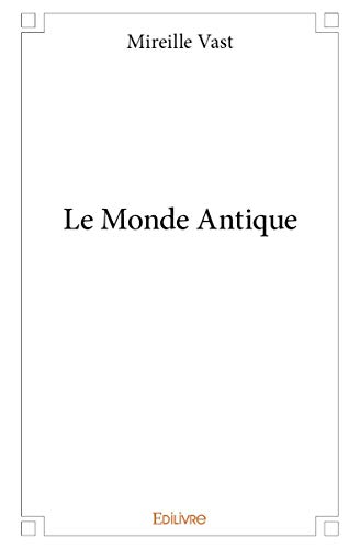 9782332986948: Le Monde Antique