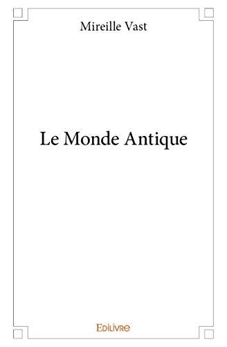 9782332986948: Le Monde Antique