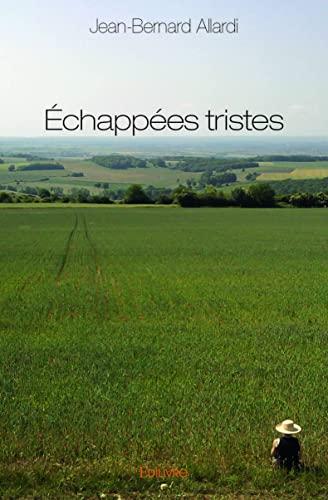 9782332989550: Echappees Tristes