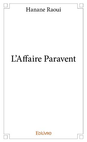 9782332989949: L'Affaire Paravent
