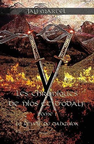9782332997791: Les Chroniques de Nios et d'Odalf - Tome 1