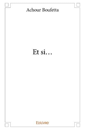 9782332998484: Et Si...