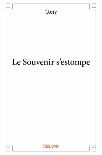9782334001908: Le Souvenir S'Estompe