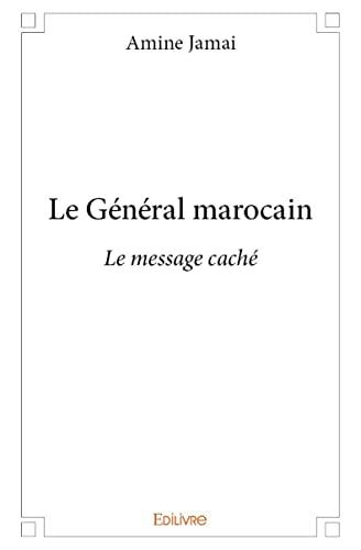 9782334005418: Le General Marocain