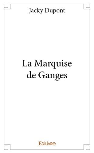 9782334006019: La Marquise de Ganges