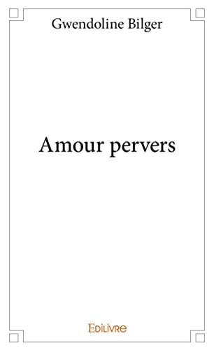 9782334014380: Amour Pervers