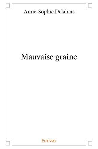 9782334015134: Mauvaise Graine