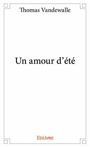 9782334018234: Un Amour d'Ete