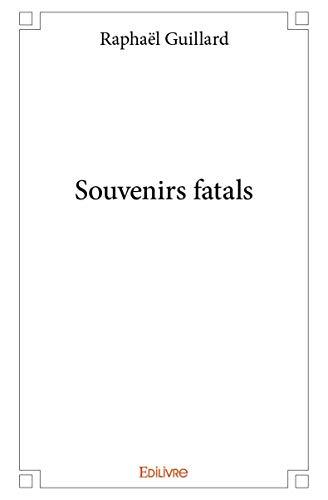 9782334070621: Souvenirs Fatals