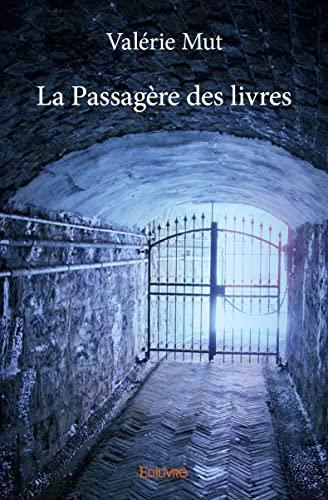 9782334081979: La Passagere des Livres