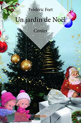 9782334188579: Un jardin de Noël