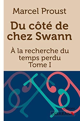 9782335005905: Du côté de chez Swann: A la recherche du temps perdu - Tome I (French Edition)