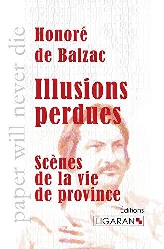 Illusions perdues: De Balzac H