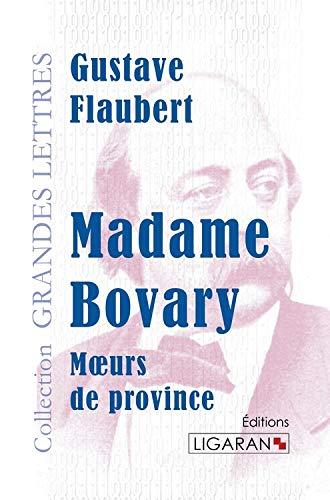 Madame bovary: Flaubert G