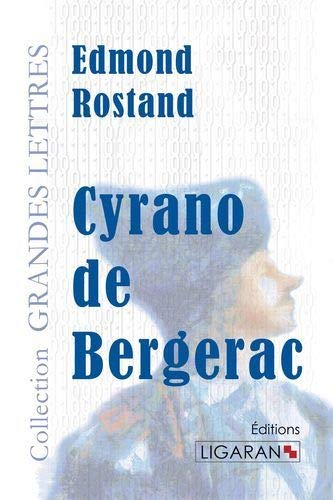 9782335006421: Cyrano de Bergerac (grands caractères)