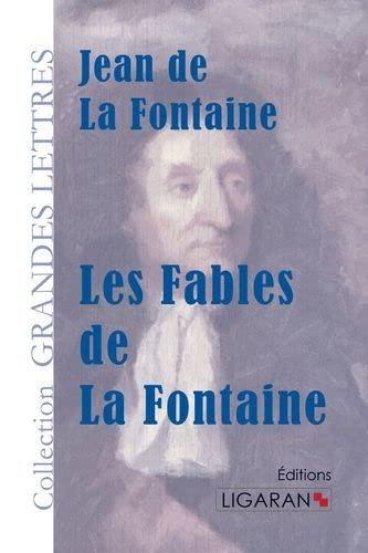 Les fables de la fontaine: De La Fontaine