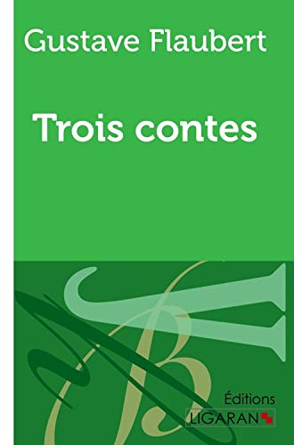 9782335009002: Trois contes (French Edition)