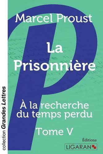 9782335011678: La Prisonnière: A la recherche du temps perdu - Tome V (French Edition)