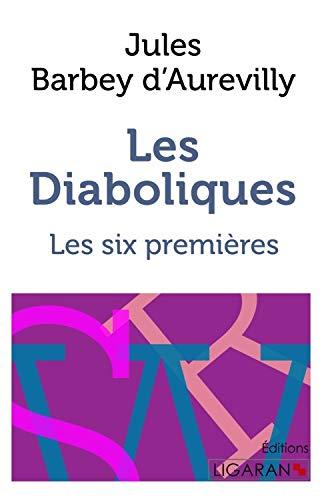 9782335017908: Les Diaboliques: Les six premières (French Edition)