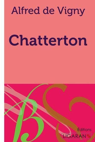 9782335018615: Chatterton (French Edition)