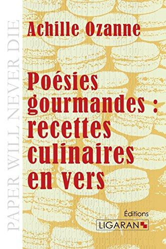 9782335019643: Poesies gourmandes recettes culinaires en vers