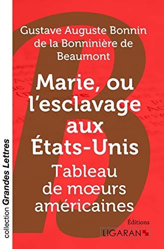 9782335020779: Marie, ou L'Esclavage aux Etats-Unis: Tableau de moeurs américaines (French Edition)