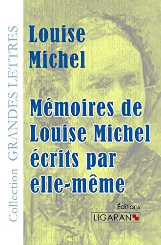 Memoires de louise michel ecrits par elle meme grands caracteres