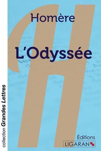 L'Odyssée (grands caractères): Homère